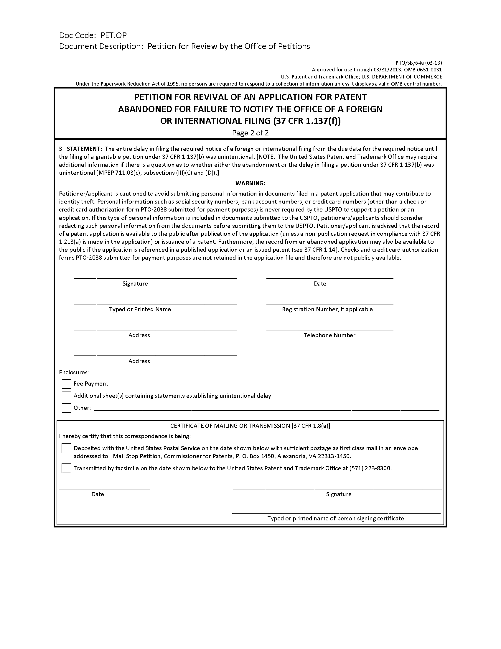 Form PTO/SB/64a Petition For Revival Of An Application For Patent Abandoned  For